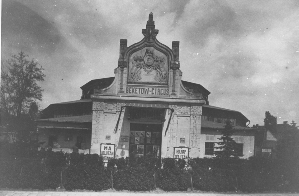 Az egykori Beketow-cirkusz